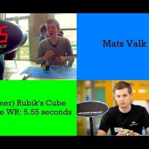 Mats Valk (former) Official World Record Rubik's cube single: 5.55